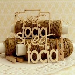 Sweet focia - napis